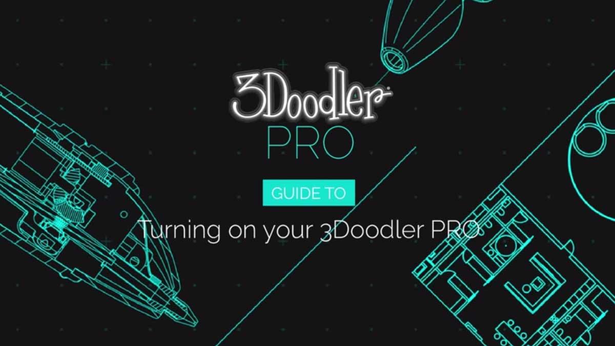 Turning On Your 3Doodler PRO