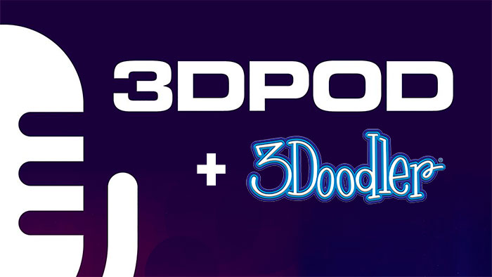 3DPod: A Podcast with the Inside Scoop on the 3D Printing Industry